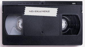 NEVERWHERE VIDEO
